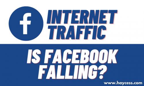 Internet traffic - is facebook falling